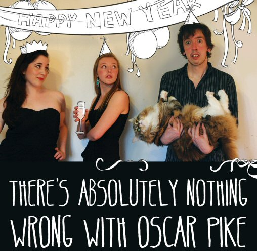 There's absolutely nothing wrong with Oscar Pike!